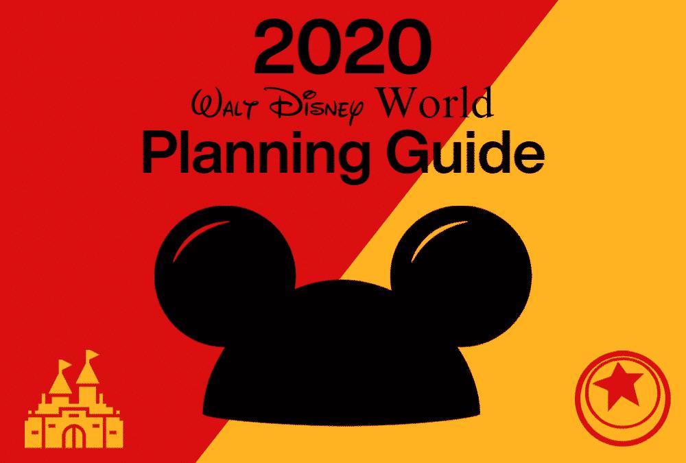 2020 Walt Disney World Planning Guide