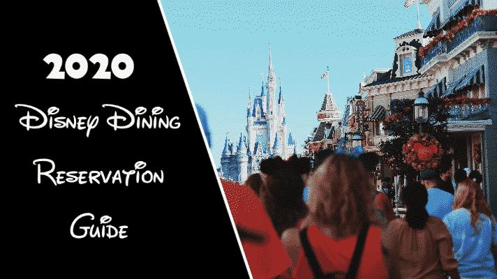 Disney Dining Reservation Guide for 2020