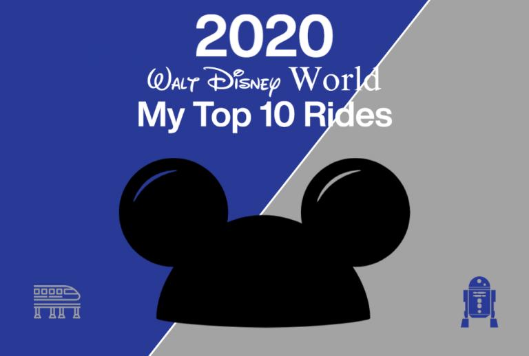 Mitchell's Top 10 Rides at Walt Disney World 2020